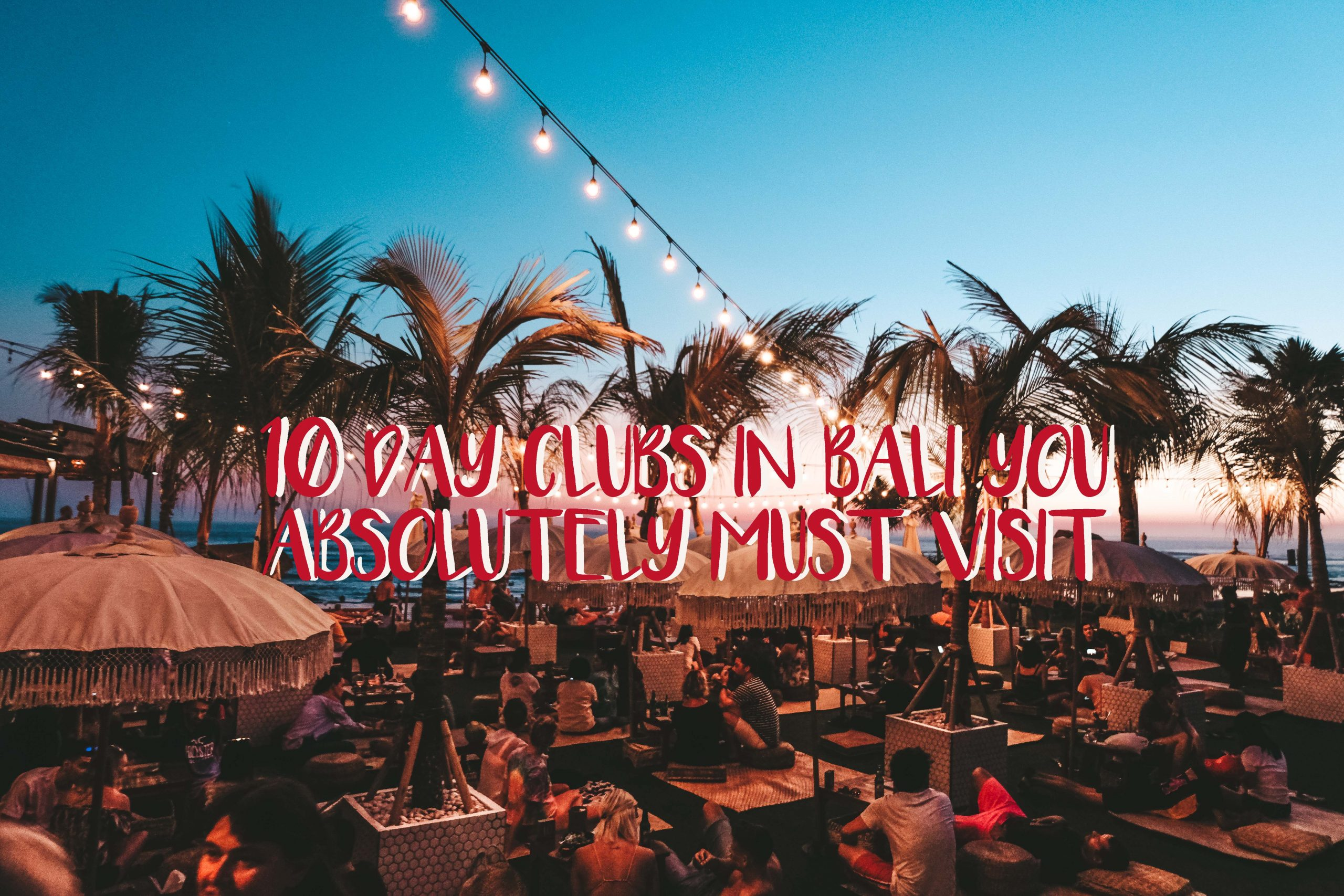 10-Bali-Day-Clubs-Must-Visit-Tia-Lacson-Trave;