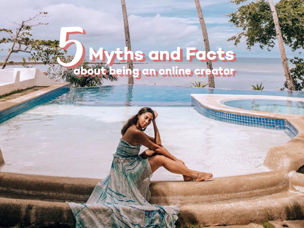 5 Myths and Facts about Being an Online Creator