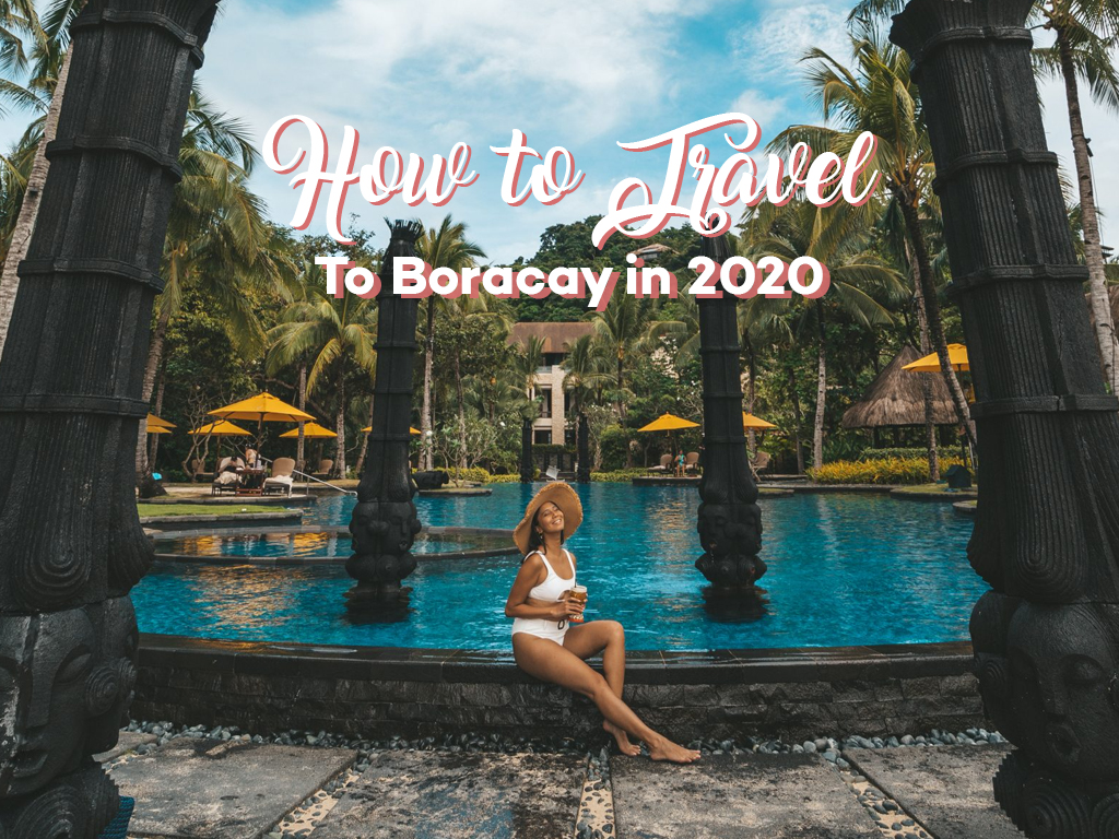 How To Travel to Boracay in 2020